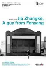 Jia Zhangke: A Guy from Fenyang